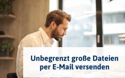 Outlook AddIn: Unbegrenzt große Dateien per E-Mail versenden